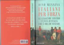 il libro di Dino Messina ITALIANI PER FORZA